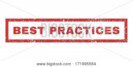 Best Practices text rubber seal stamp watermark. Caption inside rectangular banner with grunge design and dirty texture. Horizontal vector red ink sticker on a white background.