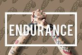 Endurance Fortitude Patience Perseverance Positive poster