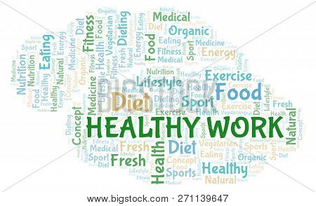 Healthy Work Word Cloud. Wordcloud Made With Text Only.