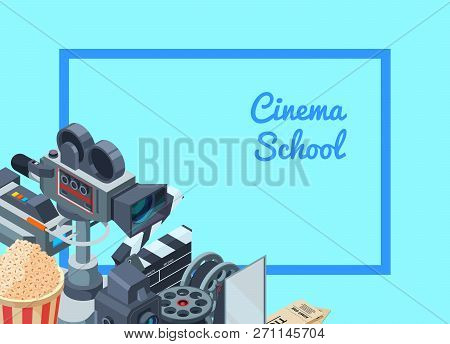 Vector Cinematograph Isometric Elements Background Illustration. Banner And Poster With Text