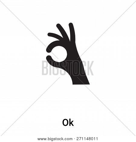 Ok Icon In Trendy Design Style. Ok Icon Isolated On White Background. Ok Vector Icon Simple And Mode