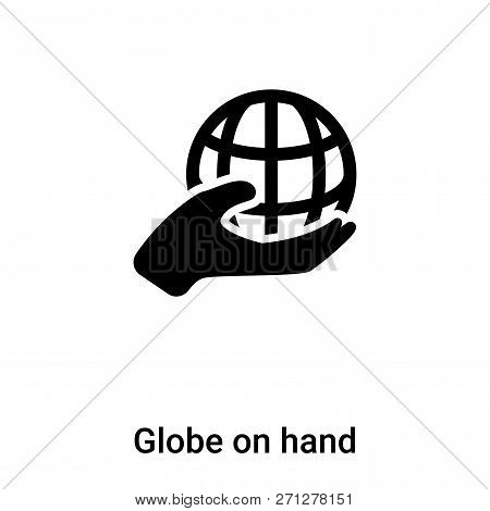 Globe On Hand Icon In Trendy Design Style. Globe On Hand Icon Isolated On White Background. Globe On
