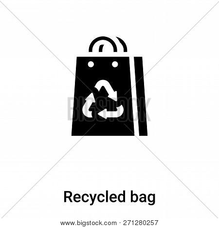 Recycled Bag Icon In Trendy Design Style. Recycled Bag Icon Isolated On White Background. Recycled B