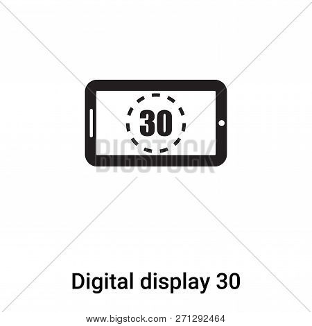 Digital Display 30 Icon In Trendy Design Style. Digital Display 30 Icon Isolated On White Background
