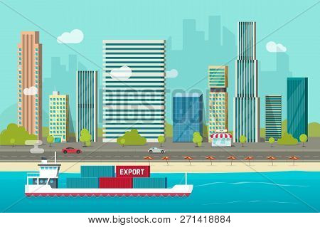 Heavy Maritime Container Ship Sailing In Ocean Or Sea Port With Cargo Containers Vector, Flat Carton