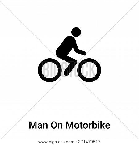 Man On Motorbike Icon In Trendy Design Style. Man On Motorbike Icon Isolated On White Background. Ma