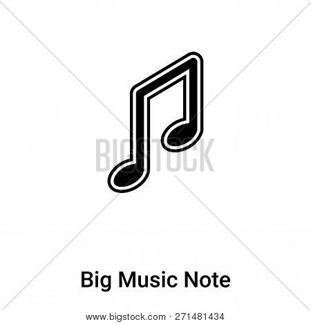 Big Music Note Icon In Trendy Design Style. Big Music Note Icon Isolated On White Background. Big Mu