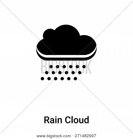 Rain Cloud Icon In Trendy Design Style. Rain Cloud Icon Isolated On White Background. Rain Cloud Vec