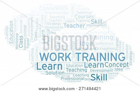 Work Training Word Cloud. Wordcloud Made With Text Only.