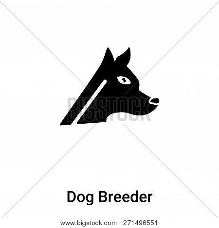 Dog Breeder Icon In Trendy Design Style. Dog Breeder Icon Isolated On White Background. Dog Breeder