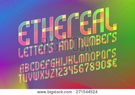 Ethereal Alphabet With Numbers And Currency Symbols. Colorful Translucent Font On Iridescent Backgro