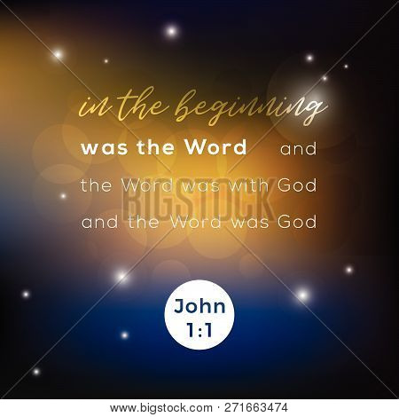 Biblical Scripture Verse From John 1:1 Gospel, In The Begining Was The Word,for Use As Poster, Print