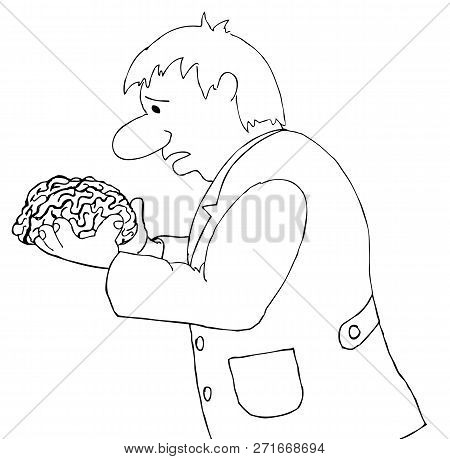 A Man Holds A Human Brain In His Hands. Hand Drawn Illustrations For Coloring