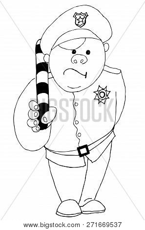 Cheerful Policeman With A Striped Rod. Hand Drawn Illustrations For Coloring