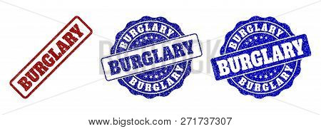 Burglary Grunge Stamp Seals In Red And Blue Colors. Vector Burglary Marks With Draft Surface. Graphi