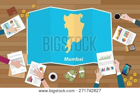 Mumbai Bombay India City Region Economy Growth With Team Discuss On Fold Maps View From Top Vector I