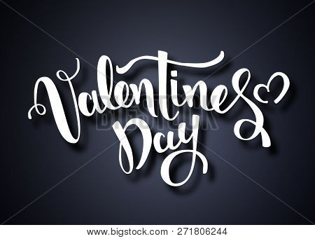 Valentines Day Vector Card. Happy Valentines Day Lettering On A White Background. Vector Illustratio