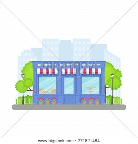 Bakery Shop, Storefront. Vector. Vintage Store Front. Facade Retail Building With Window. Cartoon Ex