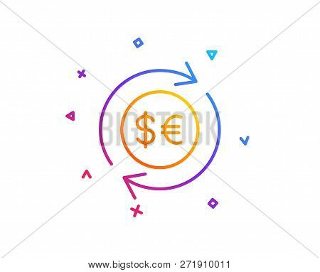 Money Exchange Line Icon. Banking Currency Sign. Euro And Dollar Cash Transfer Symbol. Gradient Line
