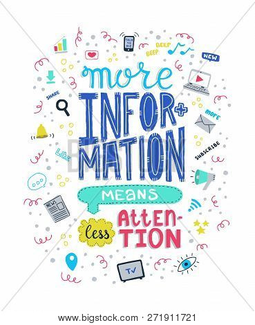 More Information Means Less Attention. Vector Concept For Illustrating Information Overload With Med