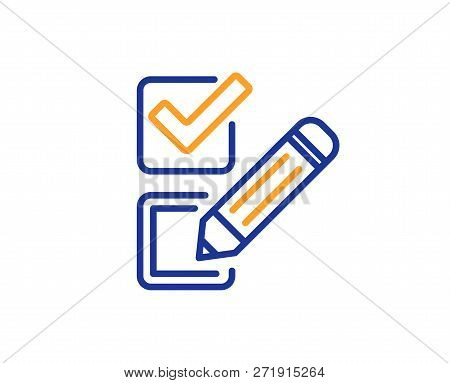 Checkbox Line Icon. Survey Choice Sign. Business Review Symbol. Colorful Outline Concept. Blue And O