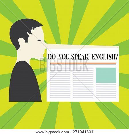 Conceptual Hand Writing Showing Do You Speak Englishquestion. Business Photo Showcasing Speaking Lea