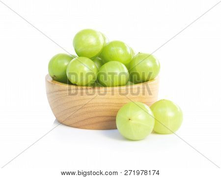 Fresh Indian Gooseberry In Wooden Bowl Isolated On White Background, Herb And Medical Fruit For Heal