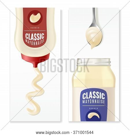 Realistic Mayonnaise Vertical Banners. Two Vertical Advertising Banners With A Presentation Of Reali