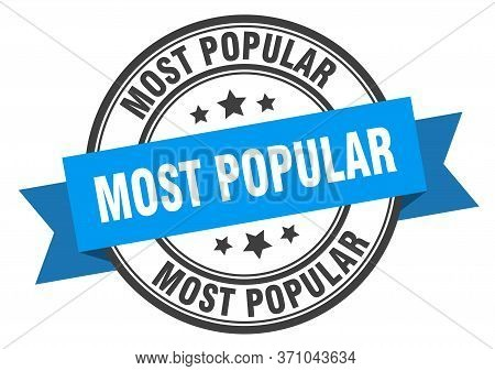 Most Popular Label. Most Popular Blue Band Sign. Most Popular
