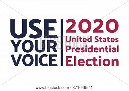 The 2020 United States Presidential Election Concept. Template For Background, Banner, Card, Poster