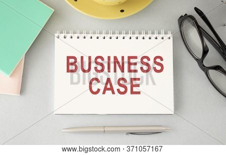 Handwriting Text Writing Business Case. Concept Meaning Proposition Undertaking Verbal Presentation