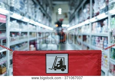 Beware Forklift Sign Banner For Close This Area And Dangerous At Industry Or Warehouse.