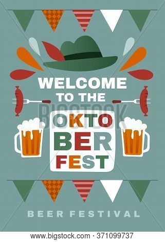 Welcome Poster Design For The Oktoberfest With Colorful Bunting, Tankards Of Beer, Sausages And Hat