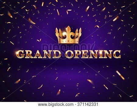 Grand Opening Banner. Elegant Promotional Invitation Card With Crown, Shiny Design Grand Celebration