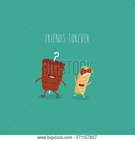 Meat On A Spit Doner Friends Forever. Vector Illustration.