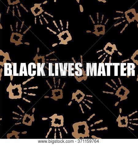 Black Lives Matter Banner With Hands For Protest On Black Background.