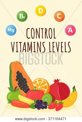 Control Vitamins Levels Poster Flat Vector Template. Fresh Fruits And Vegetables For Healthy Nourish