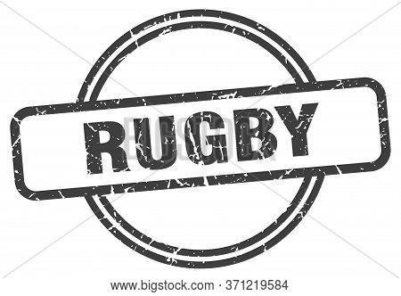 Rugby Stamp. Rugby Round Vintage Grunge Sign. Rugby