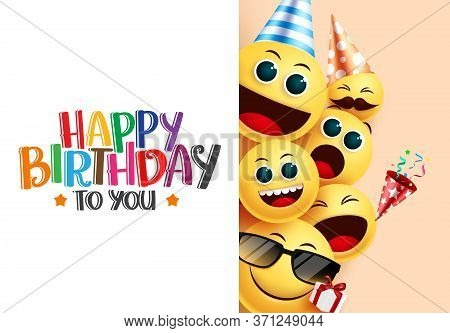 Birthday Emoji Vector Background Template. Happy Birthday To You Greeting Text In White Empty Space