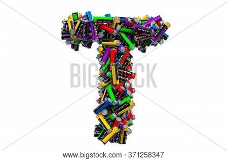 Letter T From Colored Aa Batteries, 3d Rendering Isolated On White Background