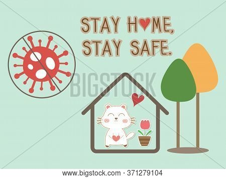 Stay Home Stay Safe Vector Background With Virus Cell And Home Icon With Cute Dog. Coronavirus Or Co