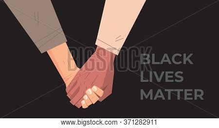 Black Lives Matter Multiracial Couple Holding Hand In Hand Awareness Campaign Against Racial Discrim
