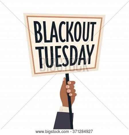 Hand Holding Blackout Tuesday Banner Black Lives Matter Campaign Against Racial Discrimination Of Da