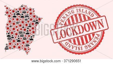 Vector Collage Penang Island Map Of Covid-2019 Virus, Masked Men And Red Grunge Lockdown Stamp. Viru