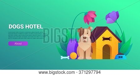 Dogs Hotel Cartoon Horizontal Banner. Pet Daycare Service Vector Illustration. Welcoming Place For A