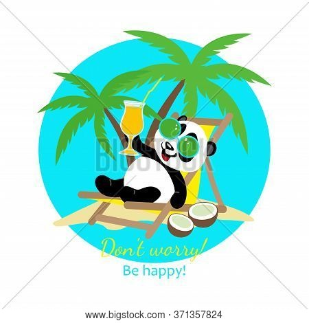 Little Funny Panda Sunbathes On A Deck Chair. Vector Image Of A Panda On The Beach.