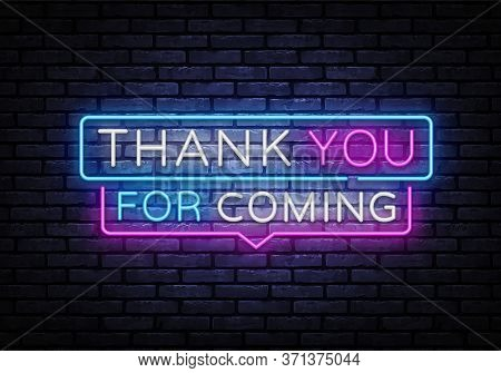 Thank You For Coming Neon Sign Vector. Thank You Neon Inscription, Design Template, Modern Trend Des
