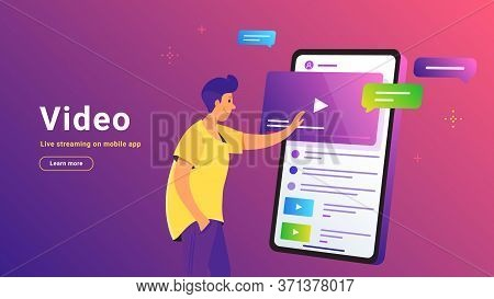 Video Watching And Live Streaming On Mobile Phone. Gradient Vector Illustration Of Cute Man Standing