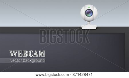 Web Camera, Attached On Top The Monitor. Part Of Lcd Monitor. Equipment For Video Record And Communi