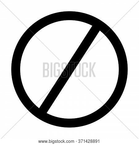 Black Do Not Prohibited Not Allowed No Parking Sign Icon. Black Illustration Isolated On A White Bac
